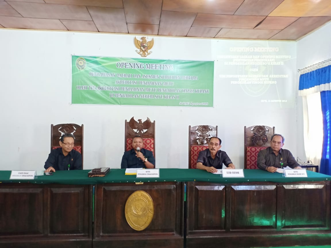 Pengawasan Daerah dan Asesmen Surveilen Pertama Akreditasi Penjaminan Mutu di Pengadilan Negeri Soe